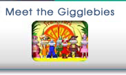 Meet the Gigglebies Click Here